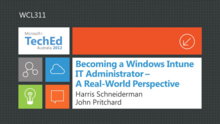 Becoming a Windows Intune IT Administrator - A Real-World Perspective