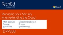 Managing your Security when extending the Cloud
